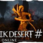 Black Desert Online Folge 7