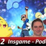 Insgame Podcast #002 Pokemon GO und Kinderserien-Challenge