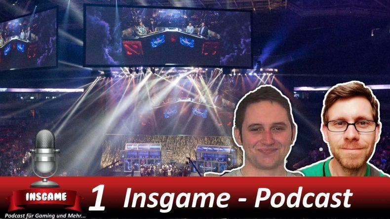 Insgame Podcast Folge 1