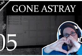 Gone Astray Lets Play Folge 5
