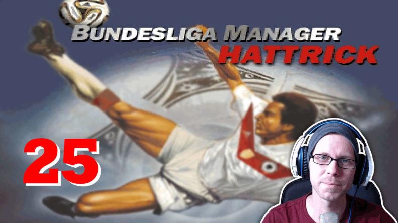 Bundesliga Manager Hattrick BMH Lets Play Folge 25 LomDomSilver