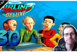 Airline Tycoon Deluxe Lets Play #30 LomDomSilver