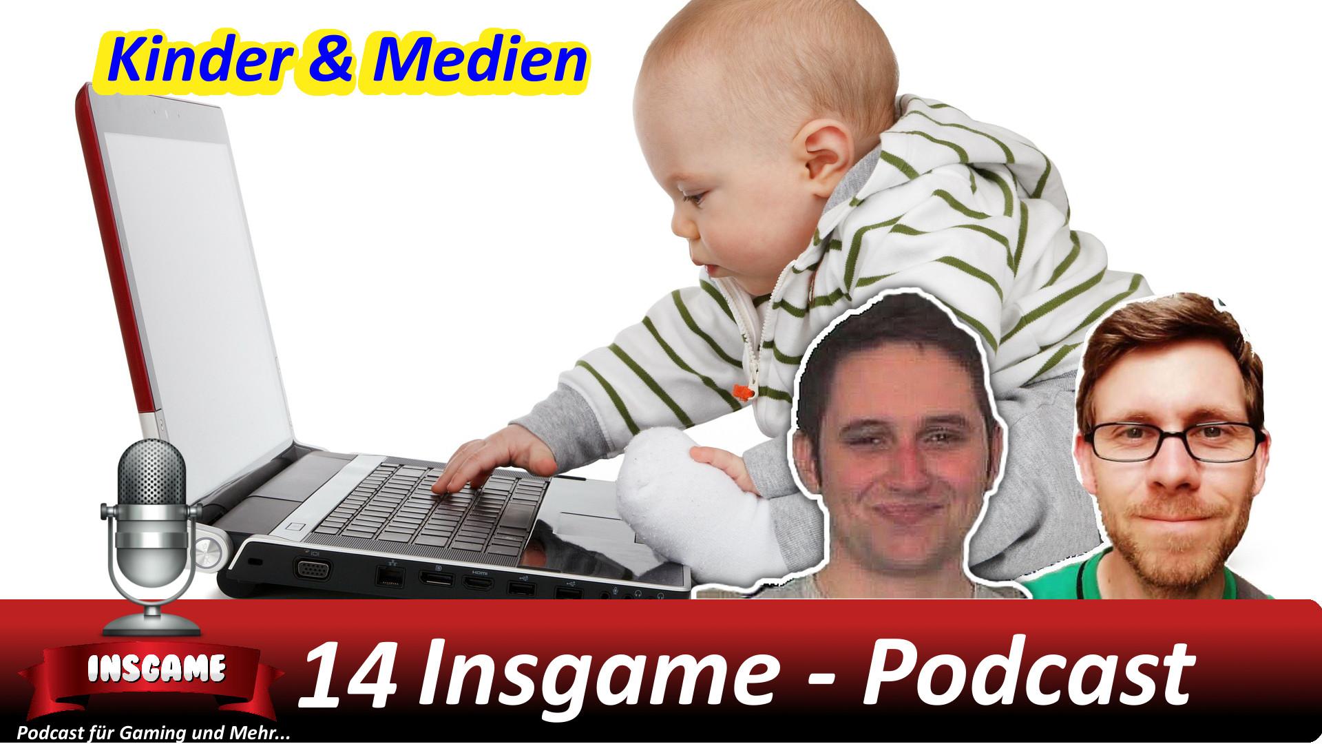 Insgame #014 Podcast für Gaming und Mehr Kinder & Medien