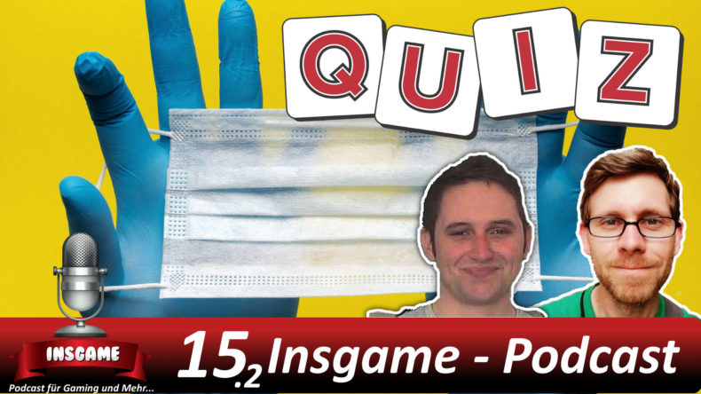 Insgame #015.2 Podcast für Gaming und Mehr