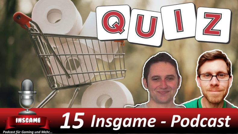 Insgame #015 Podcast für Gaming und Mehr