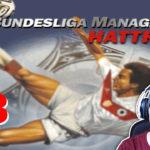 Bundesliga Manager Hattrick BMH Lets Play Folge 58 LomDomSilver
