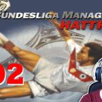 Bundesliga Manager Hattrick BMH Lets Play Folge 102 LomDomSilver