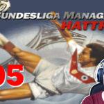 Bundesliga Manager Hattrick BMH Lets Play Folge 105 LomDomSilver