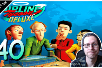 Airline Tycoon Deluxe Lets Play #40 LomDomSilver