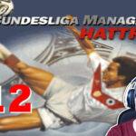 Bundesliga Manager Hattrick BMH Lets Play Folge 112 LomDomSilver