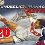 Bundesliga Manager Hattrick BMH Lets Play Folge 120 LomDomSilver