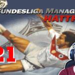 Bundesliga Manager Hattrick BMH Lets Play Folge 121 LomDomSilver