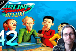 Airline Tycoon Deluxe Lets Play #42 LomDomSilver