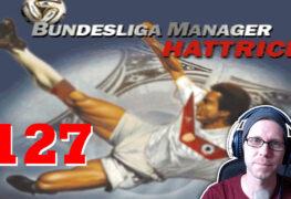 Bundesliga Manager Hattrick BMH Lets Play Folge 127 LomDomSilver