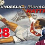Bundesliga Manager Hattrick BMH Lets Play Folge 128 LomDomSilver