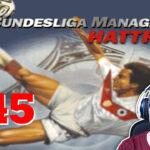 Bundesliga Manager Hattrick BMH Lets Play Folge 145 LomDomSilver