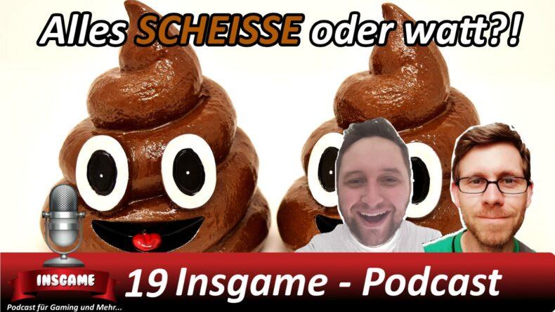 Insgame #019 Podcast für Gaming und Mehr
